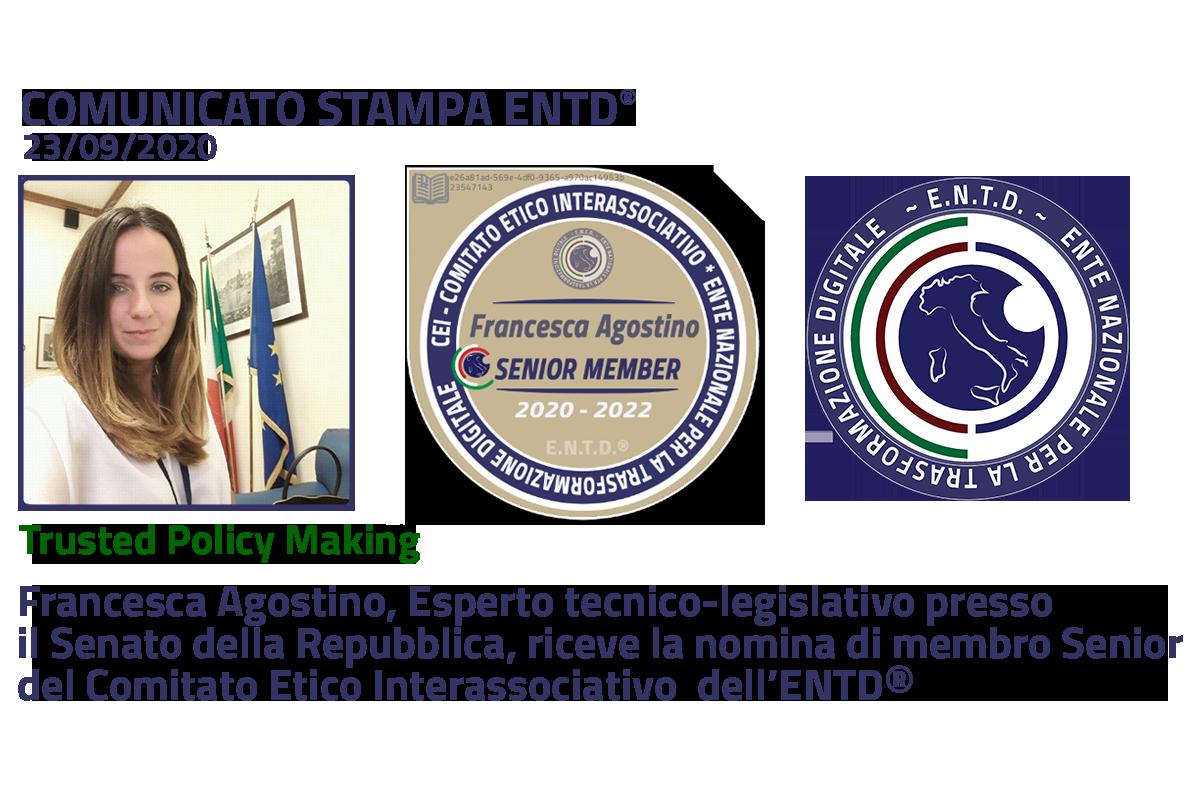 Francesca Agostino Esperto tecnico-legislativo presso il Senato della Repubblica entra nel Comitato Etico dell'ENTD®