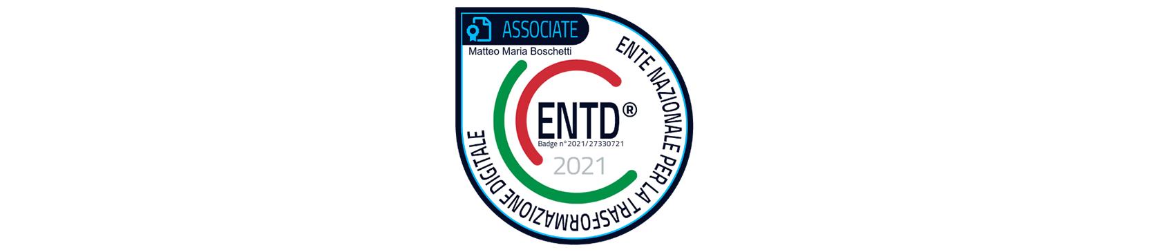 Ente nazionale per la trasformazione digitale - Badge ENTD Associate Matteo Maria Boschetti