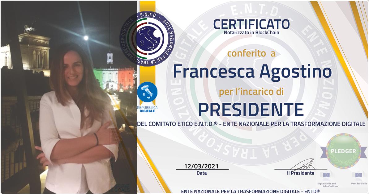 Trasformazione digitale, Francesca Agostino alla presidenza del Comitato etico Entd